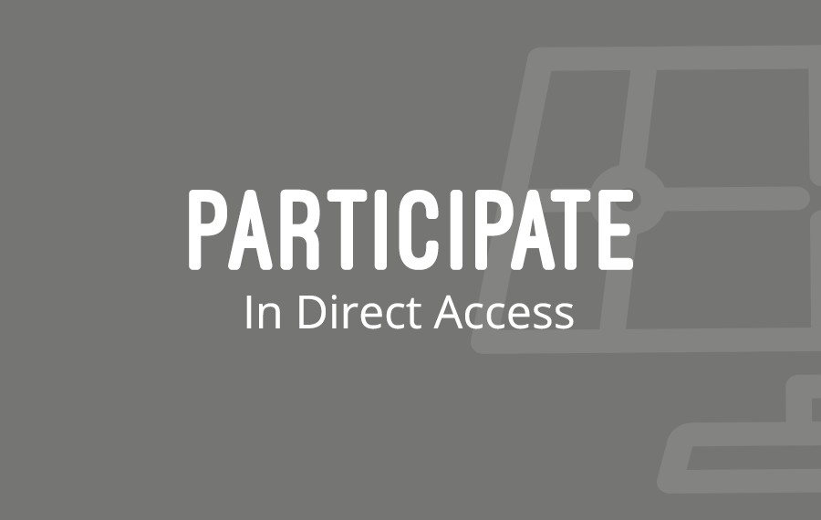 Participate In Direct Access