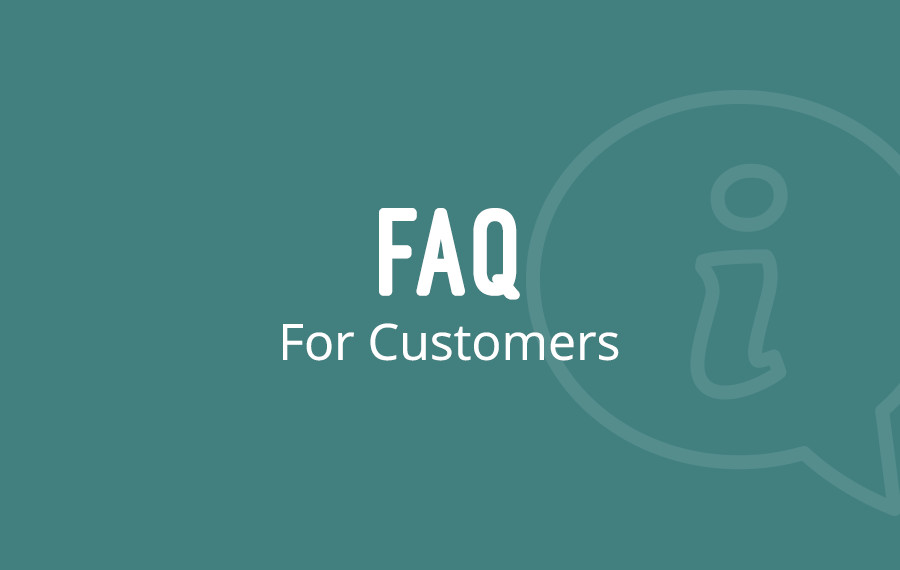 FAQ for Customers
